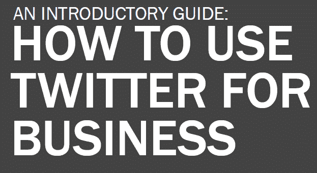 An_intro_guide_-_how_to_use_twitter_for_business