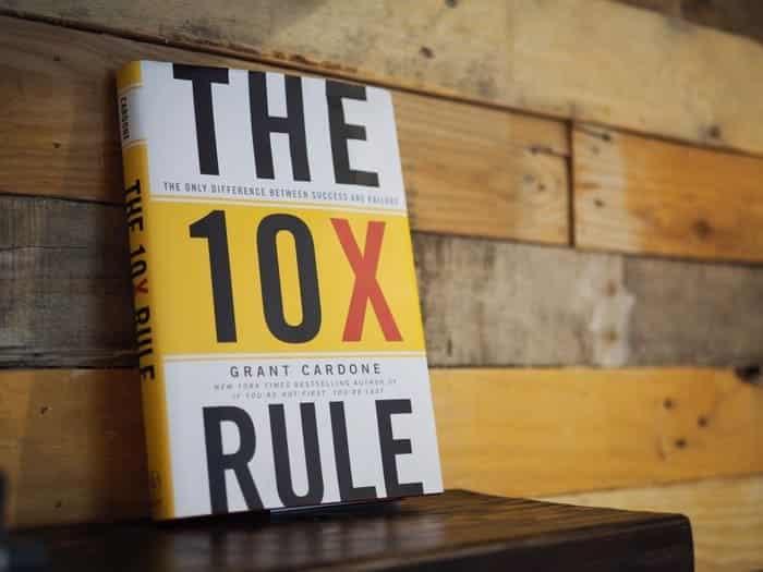 تلخيص كتاب The 10X Rule أو قانون 10 أضعاف